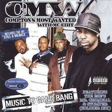 Music to Gang Bang, Comptons Most Wanted, Acceptable Enhanced
