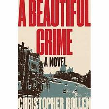 A Beautiful Crime - Hardback NEW Bollen, Christo