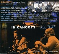 Phil Miller, In Cahoots - All That [New CD]