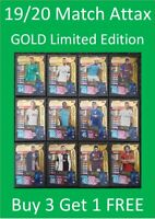 2019/20 Match Attax Gold Limited Editions UEFA Soccer Cards Buy 3 Get 1 FREE