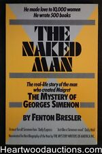 The Naked Man: The Mystery of Georges Simenon by Fenton Bresler (1984) 1st ed. -