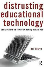 Distrusting Educational Technology, Selwyn, Neil, Very Good condition, Book