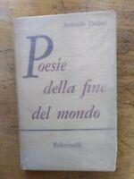 Antonio Delfini Poesie della fine del mondo prima edizione Feltrinelli 1961