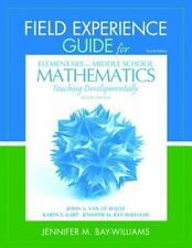 Field Experience Guide for Elementary and Middle School Mathematics: Teaching De