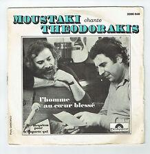 MOUSTAKI G. Ch. THEODORAKIS 45T L'HOMME AU COEUR BLESSE - REQUIEM - POLYDOR 2056