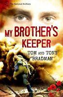 Tony Bradman, Tom Bradman, My Brother's Keeper (National Archives), Very Good Bo