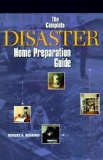 The Complete Disaster Home Preparation Guide-ExLibrary