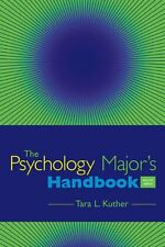 Custom Enrichment Module: The Psychology Majors Handbook by Tara L. Kuther