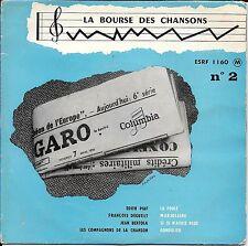 EP 4 TITRES--LA BOURSE DES CHANSONS N° 2--PIAF-DEGUELT-BERTOLA-LES COMPAGNONS...