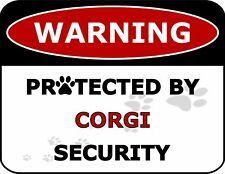 Warning Protected by Corgi Security Dog Sign Sp1811
