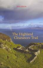 The Highland Clearances Trail by Rob Gibson (Paperback, 2006)