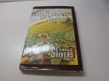 Here to Get My Baby out of Jail by Louise Shivers (1983, Hardcover)