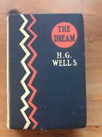 """1924 1st Ed """"The Dream"""" By H. G. Wells, Advanced Reader Publisher-Signed RARE"""