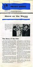 ABOVE US THE WAVES 1955 John Mills John Gregson Donald Sinden PRESSBOOK
