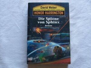 Weber, David, John Ringo: Honor Harrington: Die Spione von Sphinx