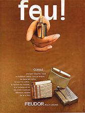 PUBLICITE  1969  FEUDOR   briquet CONSUL
