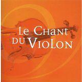 SARASATE Pablo de, BACH Johann Sebastian - Chant du violon (Le) - CD Album