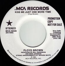 FLOYD BROWN Kiss Me Just One More Time ((**NEW UNPLAYED 45 DJ**)) from 1984