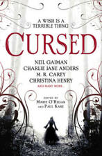 Cursed: An Anthology of Dark Fairy Tales - Paperback By O'Regan, Marie - GOOD