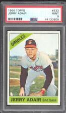 1966 Topps 533 Jerry Adair - PSA MINT 9 - Baltimore Orioles SP  High #