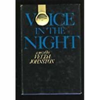 Voice in the Night by Johnston, Velda , Hardcover