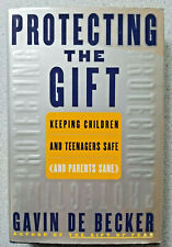 1999 PROTECTING THE GIFT by Gavin De Becker ~ 1st Edition hardcover child parent