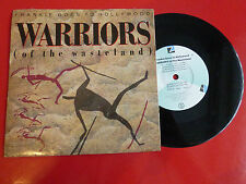 "7"" VINYL - FRANKIE GOES TO HOLLYWOOD - WARRIORS (OF THE WASTELAND)"