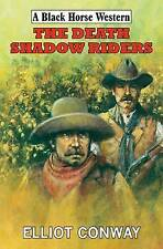Elliot Conway, The Death Shadow Riders, Very Good Book
