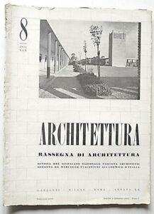 Architettura Rivista sindacato fascista n 8 1941 Piacentini Antonio Paoletti