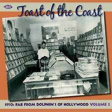 TOAST OF THE COAST - 50'S R&B FROM DOLPHIN'S OF HOLLYWOOD - CDCHD 1215