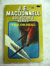 The Ordeal J E Macdonnell Australian Author War Fiction pb 1982 B26