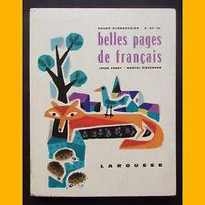 BELLES PAGES DE FRANÇAIS Cours Élémentaire Hélène Poirié 1961