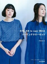 Sewing Closet by ATELIER to nani IRO - Japanese Clothes Pattern Book