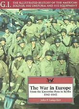 The War in Europe: From the Kasserine Pass to Berlin, 1942-1945 (G.I. Series : t
