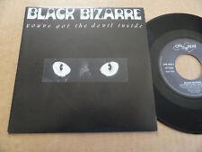 """DISQUE 45T DE BLACK BIZARRE   """" YOU'VE GOT THE DEVIL INSIDE """""""