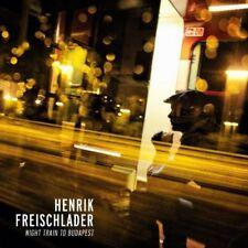HENRIK FREISCHLADER - NIGHT TRAIN TO BUDAPEST (180GR  2 VINYL LP NEW!