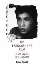 Francophone Film : A Struggle for Identity by Lieve Spaas (2001, Paperback)
