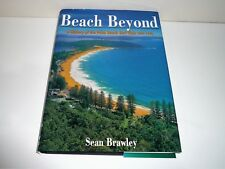 BEACH BEYOND A HISTORY OF THE PALM BEACH SURF CLUB 1921-1996 BY SEAN BRAWLEY