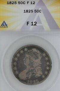 1825   50C  F 12   ANACS  --   Capped Bust Half Dollar, Miss Liberty