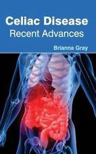Celiac Disease : Recent Advances (2015, Hardcover)