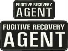 FUGITIVE RECOVERY AGENT EMBROIDERY PATCH 4X10 AND 2X5 HOOK ON BACK  BLK/WHITE