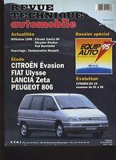 (6A)REVUE TECHNIQ AUTOMOBILE CITROEN évasion FIAT ULYSSE LANCIA ZETA PEUGEOT 806