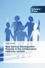 New Service Development Process In The Collaborative Networks Context