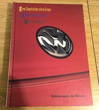 Volkswagen de Mexico Eine Geschichte Ohne Ende Hardcover Coffee Table Book Story
