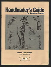 IMR Handloader's Guide For Smokeless Powder - 1990
