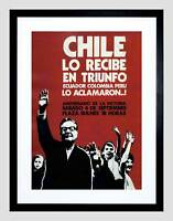 CHILE POLITICAL SALVADOR ALLENDE VICTORY SUCCESS FRAMED ART PRINT B12X4416