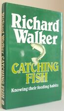 Catch Fish Richard Walker Knowing Their Feeding Habits coarse fishing book carp