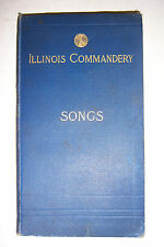 SONGS OF COMMANDERY OF ILLINOIS Military Order of Loyal Legion. 1894, 1st. Edn.