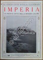 Le cento città d'Italia illustrate - n° 121 - Imperia - La nuova città