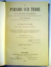 LIVRE RELIGIEUX DE1911, LE PARADIS SUR TERRE OU LE MYSTÈRE EUCHARISTIQUE